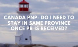 Canada PNP- Do I need to Stay In Same Province Once PR Is Received
