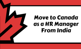Move to Canada As an HR Manager from India