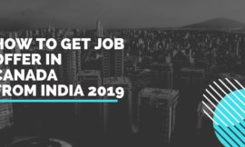 How to Get Job offer In Canada from India 2020