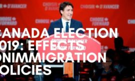 Canada Election 2019: Effects on the immigration policies