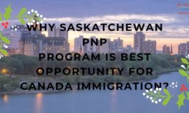Why Saskatchewan PNP program is best Opportunity For Canada Immigration?