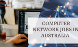 Computer Network Professional Jobs in Australia – Apply PR today!!!