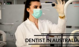 Dentist Opportunities In Australia under PR Visa – Apply Today!!!