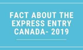 Fact About The Express Entry Canada 2019