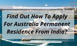 Find Out How To Apply For Australia Permanent Residence From India?