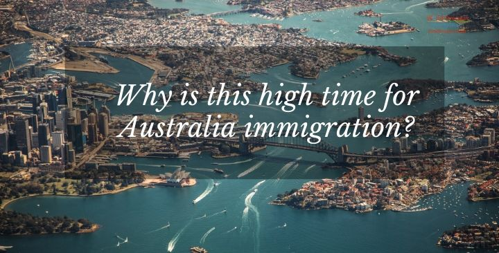 Why is this high time for Australia immigration?