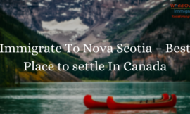 Immigrate To Nova Scotia – Best Place to settle In Canada