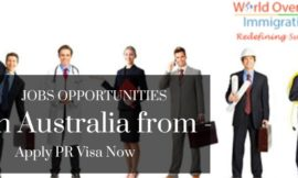 Jobs Opportunities In Australia – Apply PR Visa Now