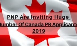 Provincial Nominee Programs Are Inviting Huge Number Of Canada PR Applicants- 2019