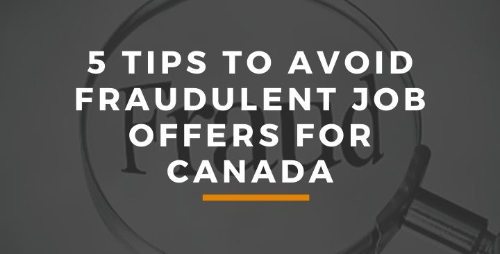 5 tips to avoid fraudulent job offers for Canada