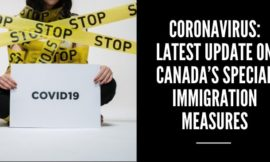 Coronavirus: Latest update on Canada's special immigration measures